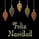 Merry Christmas in Spanish Feliz Navidad by David Dehner
