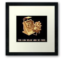 You Can Relax And Be Free Framed Print