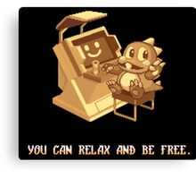 You Can Relax And Be Free Canvas Print