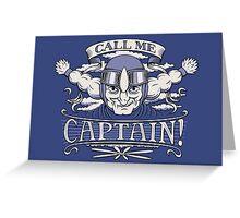 Call Me Captain! Greeting Card