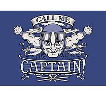 Call Me Captain! Photographic Print