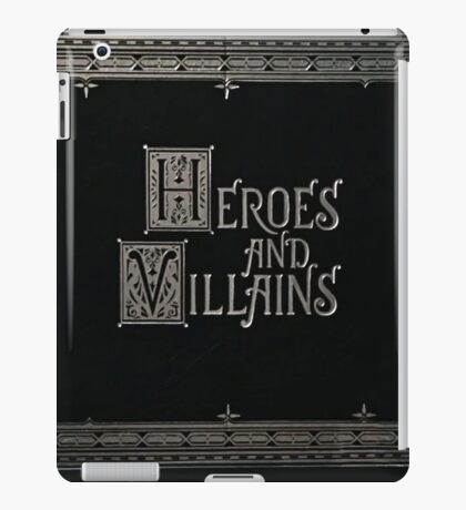 Once Upon A Time - Heroes and Villains iPad Case/Skin