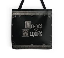 Once Upon A Time - Heroes and Villains Tote Bag