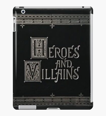 Once Upon a Time - Heroes and Villains (Large Text) iPad Case/Skin