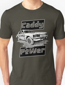 Caddy Power DT Unisex T-Shirt