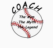 Baseball / Softball Coach - The Man - The Myth - The Legend Men's Baseball ¾ T-Shirt
