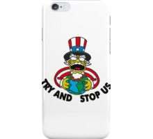 TRY AND STOP US iPhone Case/Skin