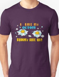 Sunny-side Up! T-Shirt