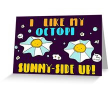 Sunny-side Up! Greeting Card