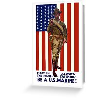 Always Faithful -- Be A U.S. Marine Greeting Card