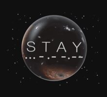 STAY T-Shirt
