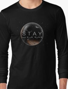 STAY Long Sleeve T-Shirt
