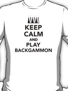 Keep calm and play Backgammon T-Shirt