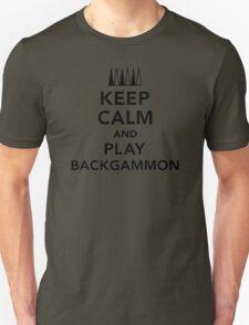 Keep calm and play Backgammon Unisex T-Shirt