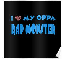 I HEART MY OPPA RAP MONSTER  - BLACK  Poster