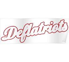 Deflatriots Poster