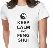 Keep calm and Feng shui Womens Fitted T-Shirt