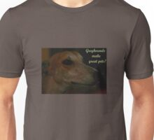Greyhounds - great pets! T-Shirt