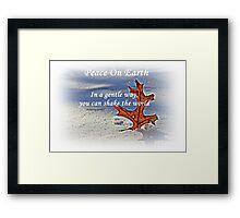 Peace on earth. Framed Print