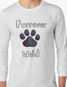 Furrever Wild - Fur Fan Base ; Ask about custom colored/shaped paws! Long Sleeve T-Shirt
