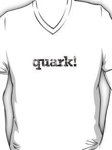 quark! T-Shirt