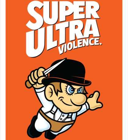 Super Ultra Violence Sticker