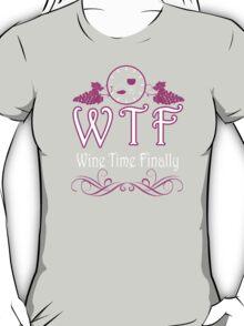 Wine Time Finally - Custom Tshirt T-Shirt