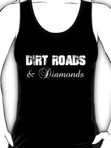 dirt roads and diamonds white font T-Shirt