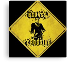 Handsome Jack Badass Crossing (Worn Sign) Canvas Print
