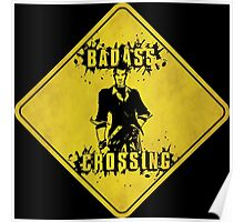 Handsome Jack Badass Crossing (Worn Sign) Poster