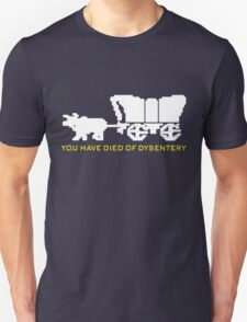 You Have Died of Dysentery - Oregon Trail T-Shirt
