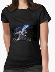 A cup of smoking hot coffee. Womens Fitted T-Shirt