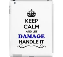 Keep Calm and Let DAMAGE Handle it iPad Case/Skin