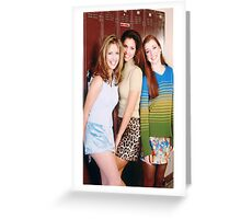 Buffy, Willow & Cordelia Greeting Card