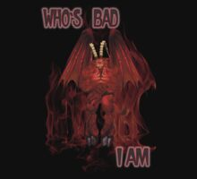 Who`s Bad .. a demons tale by LoneAngel