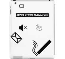 Mind Your Manners iPad Case/Skin