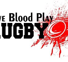 Give Blood Play Rugby by cutetees