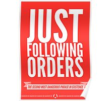 Just Following Orders Poster