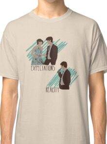 Expectations VS Real life. Classic T-Shirt