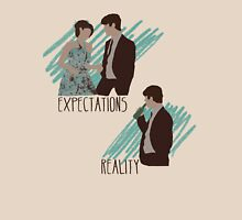 Expectations VS Real life. Unisex T-Shirt