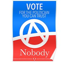 Vote For Nobody Poster