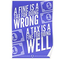 Fines Are Taxes Poster
