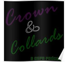 Crown & Collards show logo Poster