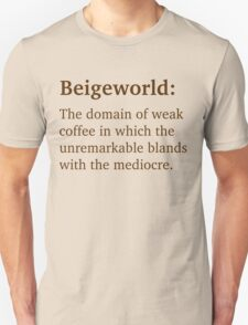 Beigeworld - Brown Lettering, Funny T-Shirt