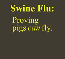 Swine Flew - Yellow Lettering, Funny Unisex T-Shirt