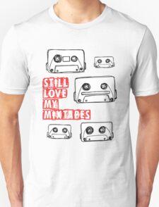 Still Love my Mixtapes Unisex T-Shirt