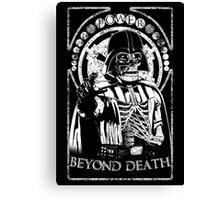 Beyond Death Canvas Print
