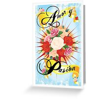 Amor y Pasion 2 Greeting Card
