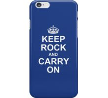 Keep Rock And Carry On iPhone Case/Skin