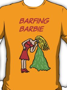 Barfing Barbie  T-Shirt